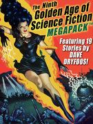 The Ninth Golden Age of Science Fiction MEGAPACK ®: Dave Dryfoos