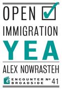 Open Immigration: Yea & Nay
