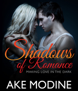 Shadows of Romance: Making Love in the Dark