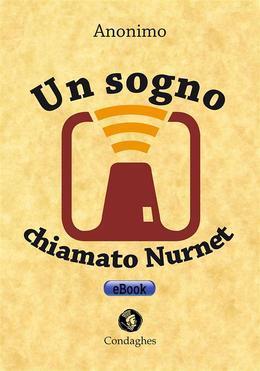 Un sogno chiamato Nurnet