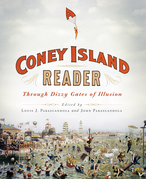 A Coney Island Reader: Through Dizzy Gates of Illusion