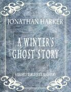 A Winter's Ghost Story: A Ghostly World Quick Read Story