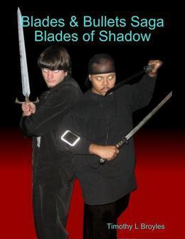 Blades & Bullets Saga Blades of Shadow