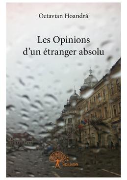 Les Opinions d'un étranger absolu
