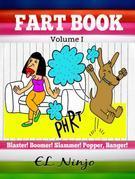 Hilarious Books For Teens: Fart Monster Funny Jokes: Best Graphic Novels For Kids Fart Book Volume 1