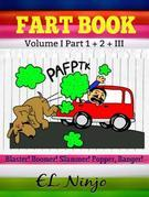 Funny Stories For 6 Year Olds Gross Out Book: Fart Book: Funny Stories To Laugh Volume 1 + 3