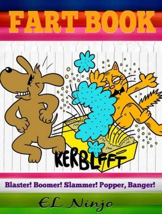 Children Fart Books: Gross Out Book For Boys: 3 In 1 Boxed Set: Volume 1 Part 1 + Volume 3