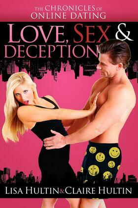 Love, Sex & Deception: The Chronicles of Online Dating