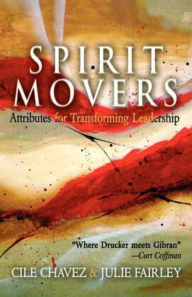 Spirit Movers: Attributes for Transforming Leadership
