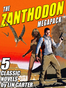 The Zanthodon MEGAPACK ?: The Complete 5-Book Series