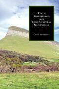 Yeats, Shakespeare, and Irish Cultural Nationalism