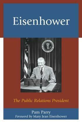 Eisenhower: The Public Relations President