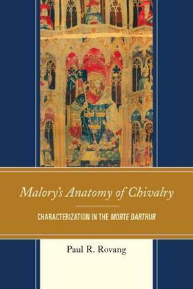 Malory's Anatomy of Chivalry