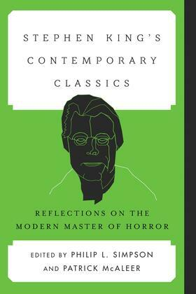 Stephen King's Contemporary Classics: Reflections on the Modern Master of Horror