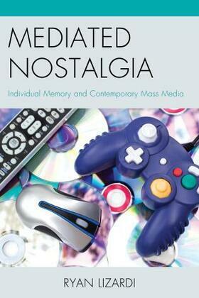 Mediated Nostalgia