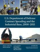 U.S. Department of Defense Contract Spending and the Industrial Base, 2000-2013