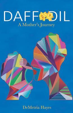 DAFFODIL: A Mother's Journey