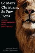 So Many Christians, So Few Lions