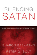 Silencing Satan: Handbook of Biblical Demonology
