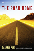 The Road Home: A Guided Journey to Church Forgiveness and Reconciliation