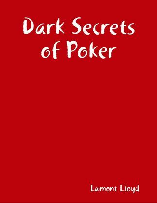 Dark Secrets of Poker
