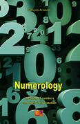 Numerology - Meaning of numbers and their interpretation