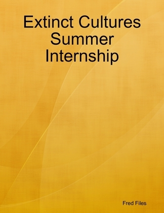 Extinct Cultures Summer Internship