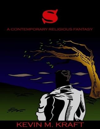 S: A Contemporary Religious Fantasy