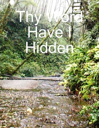 Thy Word Have I Hidden