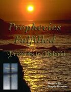 Prophecies Fulfilled Proverbs to Malachi