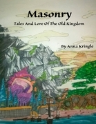 Masonry: Tales and Lore of the Old Kingdom