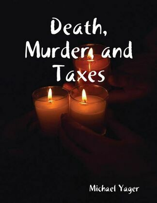 Death, Murder, and Taxes