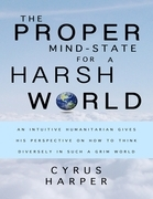The Proper Mind-State for a Harsh World