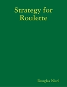 Strategy for Roulette