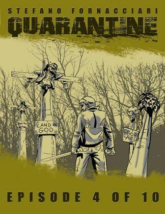 Quarantine: Episode 4 of 10