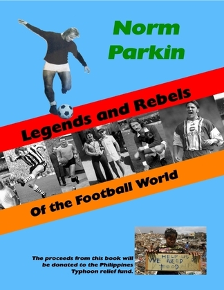 Legends and Rebels of the Football World