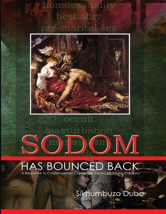 Sodom Has Bounced Back: A Response to Contemporary Challenges Faced By Young Christians
