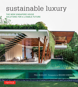 Sustainable Luxury: The New Singapore House, Solutions for a Livable Future