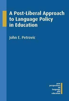 A Post-Liberal Approach to Language Policy in Education