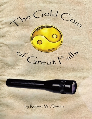 The Gold Coin of Great Falls