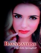 Bavaratose