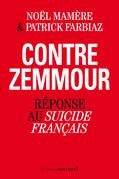 Contre Zemmour. Réponse au Suicide français