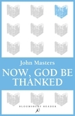 Now, God be Thanked
