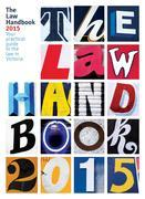 The Law Handbook 2015: Your practical guide to the law in Victoria