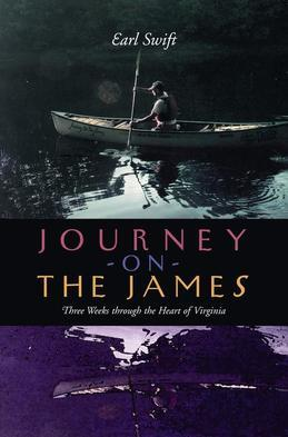 Journey on the James: Three Weeks through the Heart of Virginia