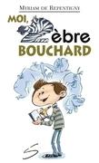 Moi, Zèbre Bouchard