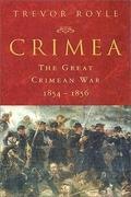 Crimea: The Great Crimean War, 1854-1856