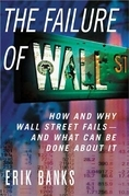 The Failure of Wall Street