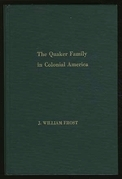 The Quaker Family in Colonial America