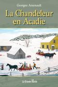 La Chandeleur en Acadie